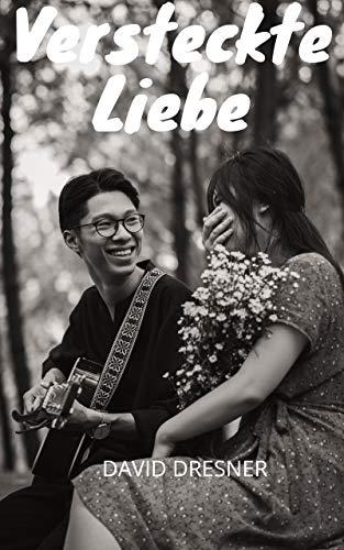 Versteckte Liebe: Erotische Geschichten, intime