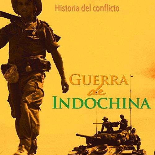 La Guerra de Indochina copertina