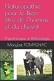 Naturopathie pour le Bien-être de l'homme et du cheval - Phytothérapie et Réflexologie