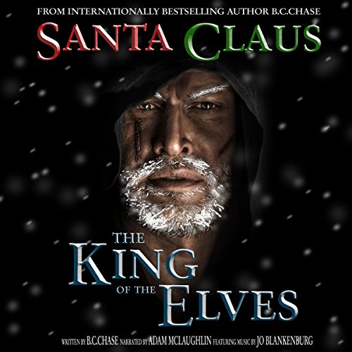 Santa Claus: The King of the Elves audiobook cover art