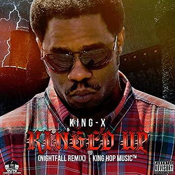 King'd Up (Nightfall Remix)