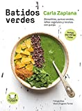Batidos verdes: Smoothies, zumos verdes, leXes vegetales y snacks con pulpa (Cooked by Urano)