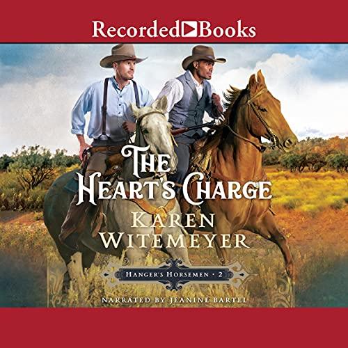 The Heart's Charge: Hangar's Horseman, Book 2