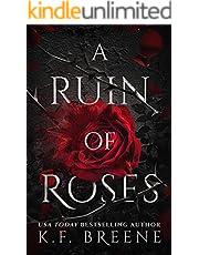 A Ruin of Roses (Deliciously Dark Fairytales Book 1)