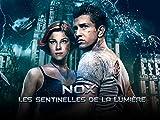 Nox : Les Sentinelles de la lumière