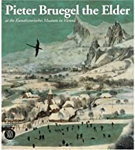Pieter Bruegel the Elder: at the Kunsthistorisches Museum in Vienna (Grandi libri) (Hardback) - Common
