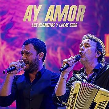 Ay Amor (En Vivo)