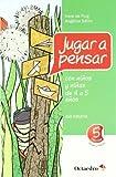 Jugar a pensar con niño de 4-5 años (Proyecto Noria) - 9788499211763: Guía educativa