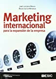 Marketing internacional para la expansión de la empresa (Libros profesionales)