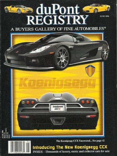 Dupont Registry June 2006 Introducting the Koenigsegg CCX!