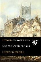 Celt and Saxon, pp. 1-264