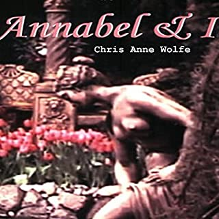 Annabel and I                   By:                                                                                                                                 Chris Anne Wolfe                               Narrated by:                                                                                                                                 Marissa Hope                      Length: 6 hrs and 10 mins     1 rating     Overall 5.0