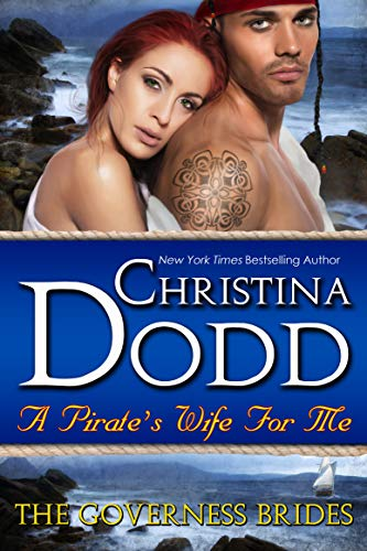 A Pirate's Wife For Me (The Governess Brides Book 11)