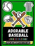 Adorable Baseball Livre De Coloriage Pour Les Enfants De 5 à 12 Ans: Colorer Adorable Baseball Sport Dessins Livre De Coloriage Pour Enfants, Sports Coloriages Pour Garçons