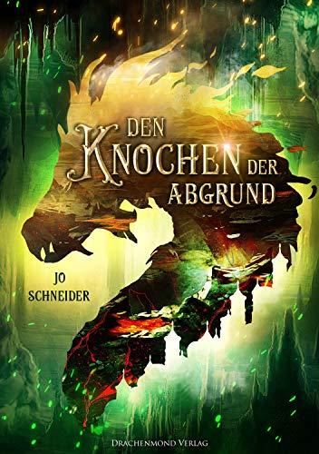 Den Knochen der Abgrund (Drei Kronen Saga 2)