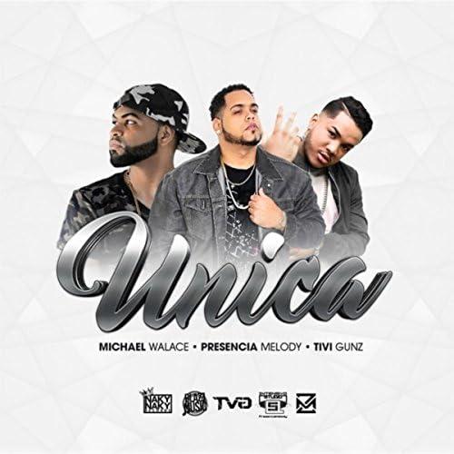Presencia Melody feat. Michael Walace & Tivi Gunz