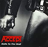 Accept Balls to the Wall