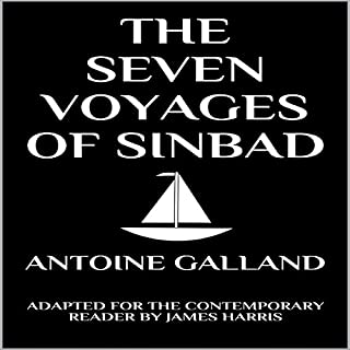 The Seven Voyages of Sinbad the Sailor: Adapted for the Contemporary Reader cover art