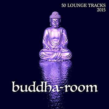 Buddha Room 2015 - 50 Lounge Tracks & Background Instrumental Buddha Music to Chill and Relax