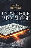 Un pape pour l'Apocalypse (Romans)