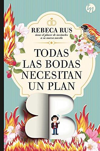 Todas las bodas necesitan un plan B (Top Novel)