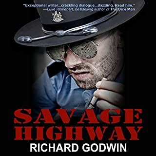 Savage Highway                   By:                                                                                                                                 Richard Godwin                               Narrated by:                                                                                                                                 Scott Cummings                      Length: 5 hrs and 40 mins     15 ratings     Overall 3.8