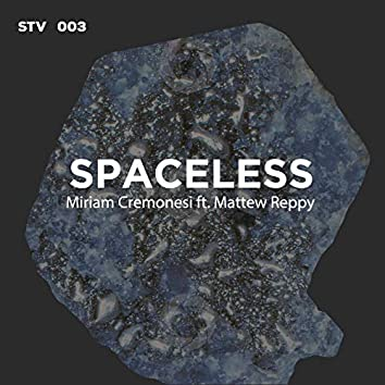 Spaceless (feat. Mattew Reppy)