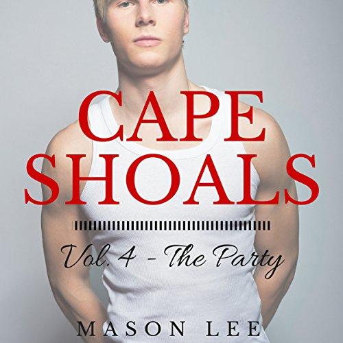 Cape Shoals: Vol. 4 - The Party audiobook cover art