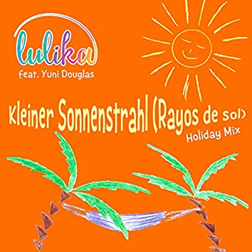 Kleiner Sonnenstrahl (Rayos de sol) (Holiday Mix)