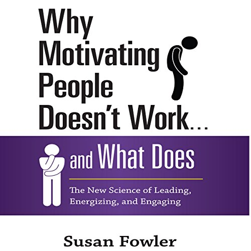 Why Motivating People Doesn't Work...and What Does audiobook cover art