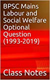 BPSC Mains Labour and Social Welfare Optional Question (1993-2019) (BPSC mains question bank)