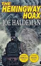 The Hemingway Hoax - Hugo and Nebula Winning Novella