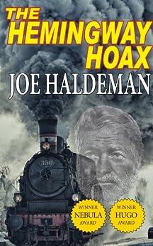 The Hemingway Hoax - Hugo and Nebula Winning Novella by [Joe Haldeman]
