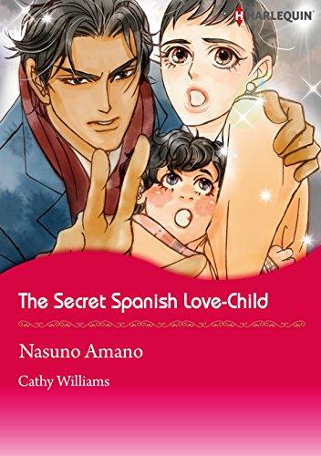 The Secret Spanish Love-Child: Harlequin comics (English Edition)