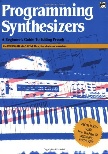 Programming Synthesizers (The Keyboard magazine library for electronic musicians) (English Edition)