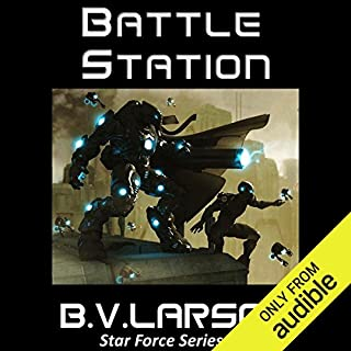 Battle Station     Star Force, Book 5              Written by:                                                                                                                                 B. V. Larson                               Narrated by:                                                                                                                                 Mark Boyett                      Length: 11 hrs and 44 mins     10 ratings     Overall 4.7