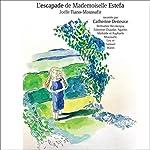 Couverture de L'escapade de Mademoiselle Estefa