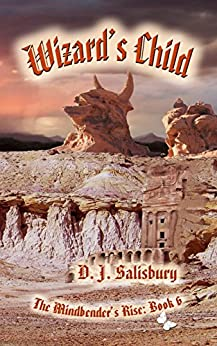 Wizard's Child (The Mindbender's Rise Book 6) by [D J Salisbury]