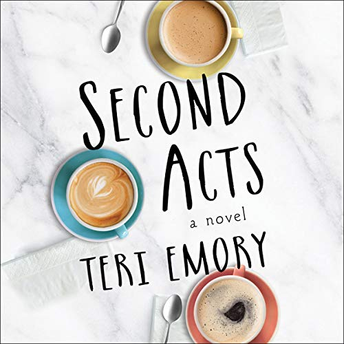 Second Acts Audiobook By Teri Emory cover art