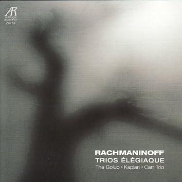 Rachmaninoff: Trio Élègiaque in D Minor & G Minor