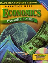 California Teacher's Edition: Prentice Hall Economics Principles in Action, in Association with the