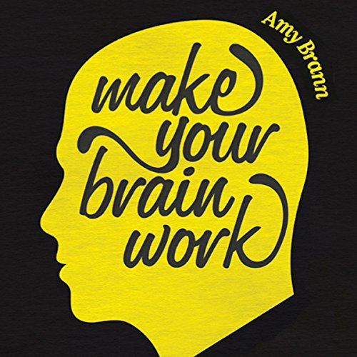 Make Your Brain Work audiobook cover art