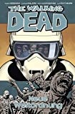 The Walking Dead 30: Neue Weltordnung - Robert Kirkman