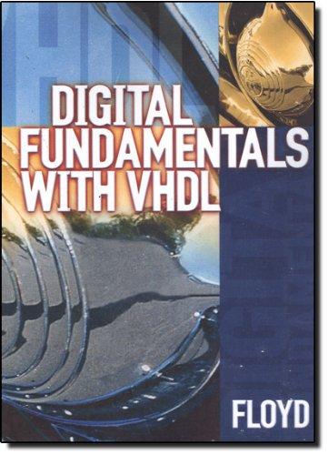 Digital Fundamentals with VHDL