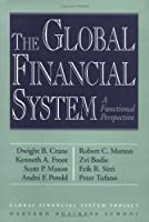 The Global Financial System: A Functional Perspective