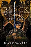 Black Heart: Part Two: In the Coils of a Horned Serpent (The Barrow Book 3) (English Edition)
