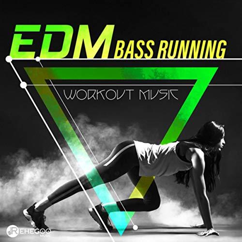 EDM Bass Running (Workout Music)