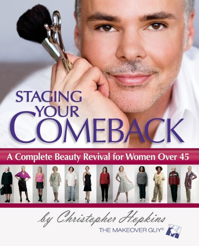 Staging Your Comeback: A Complete Beauty Revival for Women Over 45 (English Edition)