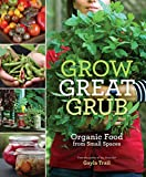 Best Grub Controls - Grow Great Grub: Organic Food from Small Spaces Review