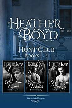 Hunt Club Boxed Set Books 1-3 by [Heather Boyd]